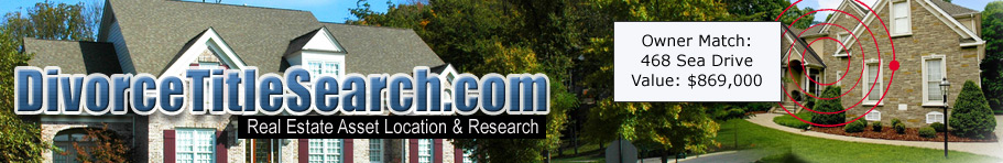 search title divorce - real estate asset location and research